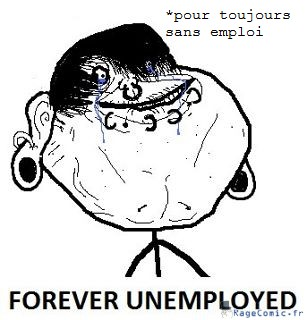 Pour toujours sans emploi
